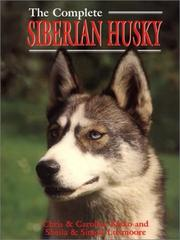 Cover of: The Complete Siberian Husky (Book of the Breed Series)