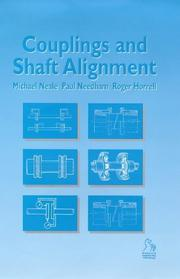 Cover of: Couplings and Shaft Alignment (Tribology in Practice)