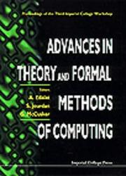Cover of: Advances in Theory and Formal Methods of Computing