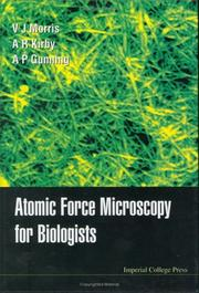 Cover of: Atomic Force Microscopy for Biologists