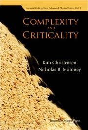 Cover of: Complexity And Criticality (Imperial College Press Advanced Physics Texts)