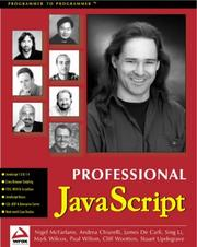 Cover of: Professional JavaScript with DHTML, ASP, CGI, FESI, Netscape Enterprise Server, Windows Script Host, LiveConnect and Java
