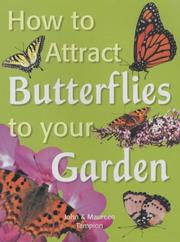 Cover of: How to Attract Butterflies to Your Garden