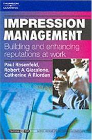 Cover of: Impression Management: Building and Enhancing Reputations at Work: Psychology @ Work Series (Psychology Work)