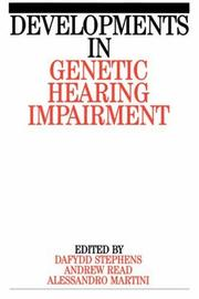Cover of: Developments in Genetic Hearing Impairment