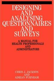Cover of: Designing and Analysis Questionnaires and Surveys