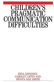 Cover of: Children's Pragmatic Communication Difficulties (Disorders of Communication)