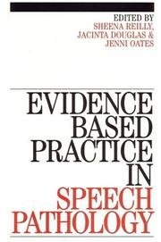 Cover of: Evidence-Based Practice in Speech Pathology