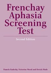 Cover of: Frenchay Aphasia Screening Test