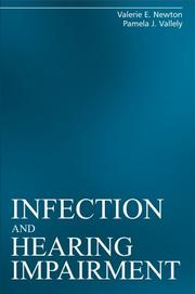 Cover of: Infection and Hearing Impairment