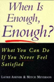 Cover of: When Is Enough Enough