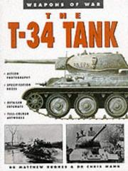 Cover of: The T-34 Tank (Weapons of War)