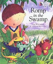Cover of: Harry and the Dinosaurs Romp in the Swamp (Harry & the Dinosaurs)