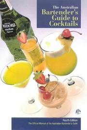 Cover of: The Australian Bartender's Guide to Cocktails