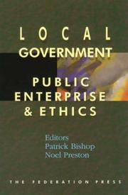 Cover of: Local Government, Public Enterprise and Ethics (Law, Ethics and Public Affairs)