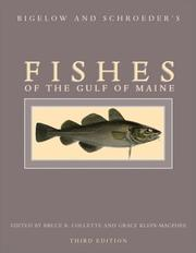 Cover of: Bigelow and Schroeder's Fishes of the Gulf of Maine (Third Edition)