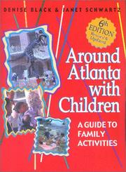Cover of: Around Atlanta With Children