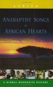 Cover of: Anabaptist Songs in African Hearts (Global Mennonite History Series: Africa)