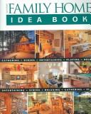 Cover of: Taunton's Family Home Idea Book (Idea Books)