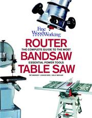 Cover of: Table Saw, Band Saw and Router