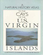 Cover of: A Natural History Atlas to the Cays of the U.S. Virgin Islands