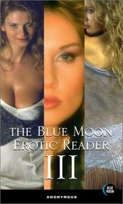 Cover of: The Blue Moon Erotic Reader III (Erotic Reader)