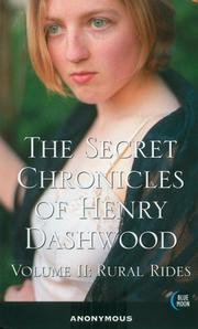 Cover of: The Secret Chronicles of Henry Dashwood II