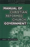 Cover of: Manual of Christian Reformed Church Government 2001