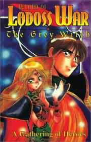 Cover of: Record Of Lodoss War Grey Witch Book 1 (Record of Lodoss War)