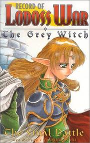 Cover of: The Final Battle (Record of Lodoss War: The Grey Witch, Vol. 3)