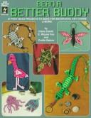 Cover of: Bead a Better Buddy