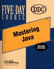 Cover of: Mastering Java Five-Day Course