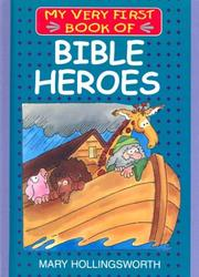 Cover of: My Very First Book of Bible Heroes (My Very First Book of)