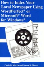Cover of: How to Index Your Local Newspaper Using WordperfectRG or MicrosoftRG Word for WindowsRG: