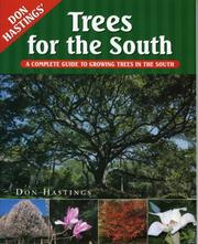 Cover of: Trees For the South; A Complete Guide to Growing Trees in the South