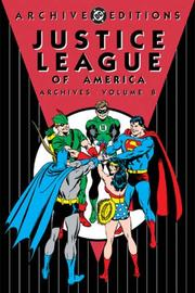 Cover of: Justice League of America Archives, Vol. 8 (DC Archive Editions)