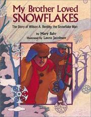 Cover of: My Brother Loved Snowflakes