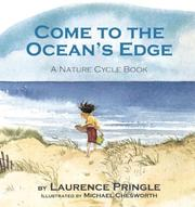 Cover of: Come to the Ocean's Edge: A Natural Cycle Book
