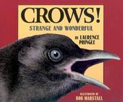 Cover of: Crows!: Strange and Wonderful