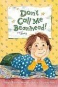 Cover of: Don't Call Me Beanhead! (Beany)