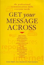Cover of: Get Your Message Across