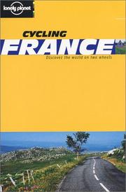 Cover of: Lonely Planet Cycling France (Cycling Guides)