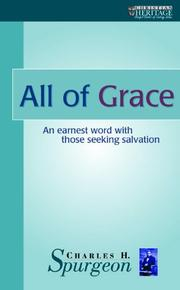 Cover of: All of Grace (Christian Heritage)
