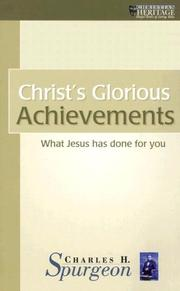 Cover of: Christ's glorious achievements: set forth in seven sermons