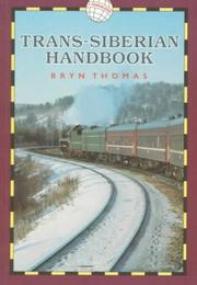 Cover of: Trans-Siberian Handbook (World Rail Guides)