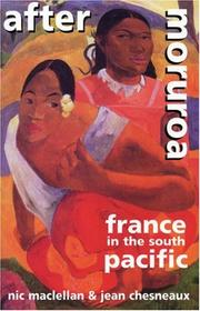 Cover of: After Moruroa: France in the South Pacific