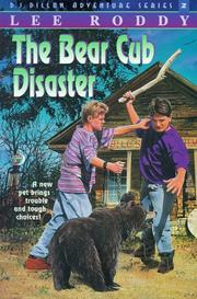 Cover of: The Bear Cub Disaster (The D.J. Dillon Adventure Series)