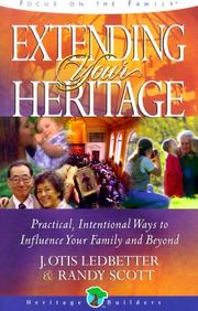 Cover of: Extending Your Heritage (Heritage Builders (Tyndale))