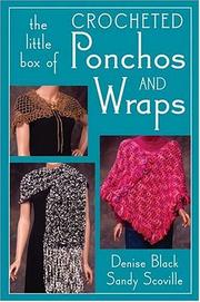 Cover of: The Little Box of Crocheted Ponchos And Wraps (Little Box Of...)