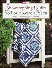Cover of: Showstopping Quilts to Foundation Piece (That Patchwork Place)